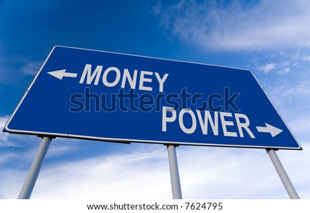 money or power billboard - stock photo