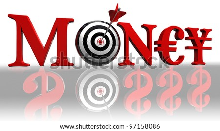 money red word with euro, yen and concept target with arrow on white background reflecting dollars clipping path included