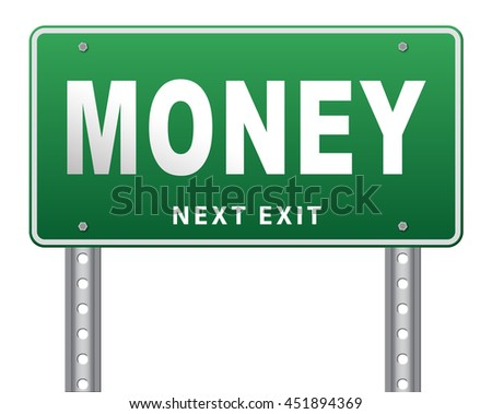 Money, search for cash or credit bank loan or earning dollars, road sign billboard. 3D illustration, isolated, on white  - stock photo