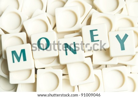 Money word made by leter pieces