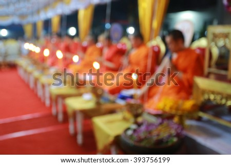 Monks of the religious rituals, Buddhist ceremony ,blury for background - stock photo