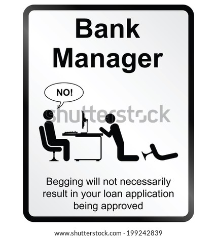 Monochrome comical Bank Manager public information sign isolated on white background - stock photo