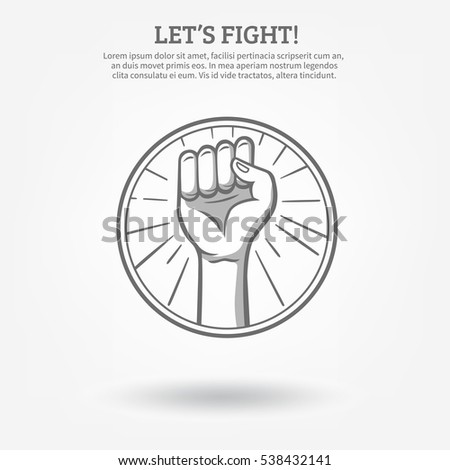 Monochrome hand drawn poster with clenched fist in hoop held high for fight   illustration