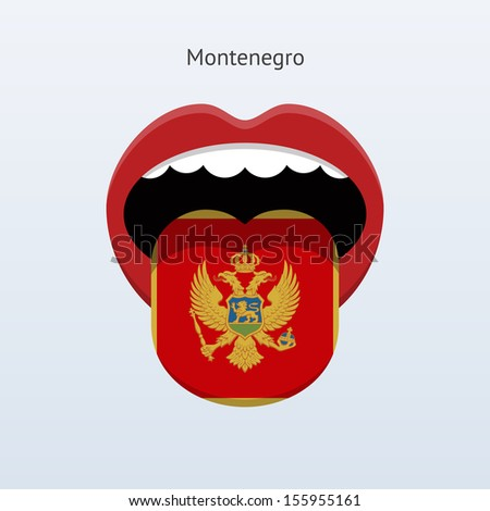 Montenegro language. Abstract human tongue. See also vector version.