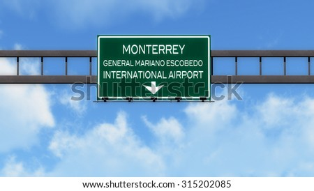 Monterrey Mexico Airport Highway Road Sign 3D Illustration
