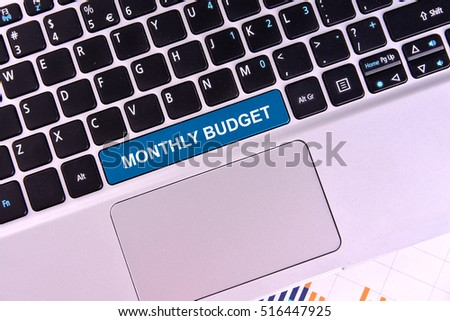 Monthly Budget. Business and Financial Concept