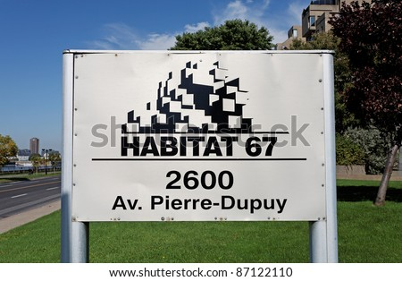 MONTREAL - SEPTEMBER 26: A sign at the entrance of Habitat 67 on September 26, 2011 in Montreal, Quebec, CA. The landmark housing complex was built for the 1967 World's Fair, also known as Expo 67. - stock photo