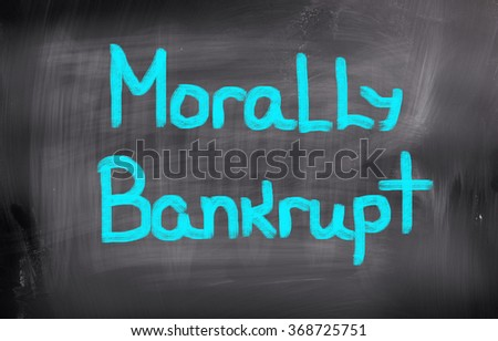 Morally Bankrupt Concept