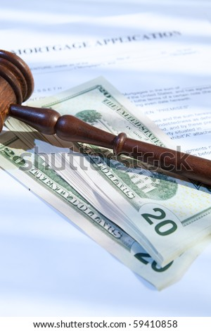 mortgage application, gavel and us dollars