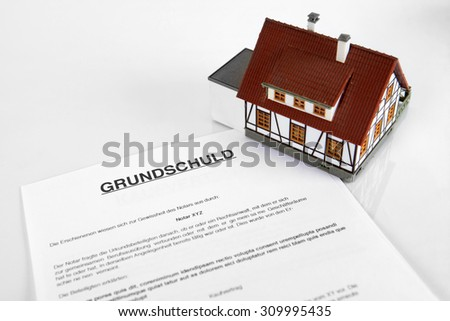 "Mortgage Contract - Concept with the German Word ""Grundschuld"""