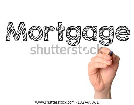 Mortgage handwritten on white board - stock photo