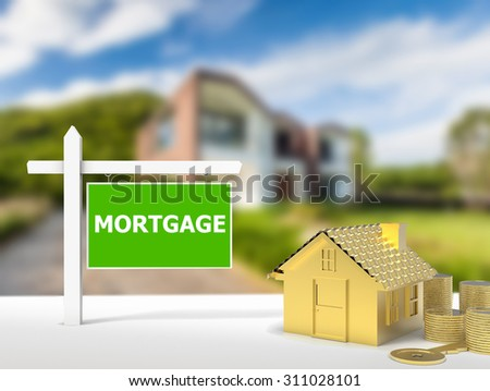 mortgage house sign  - stock photo