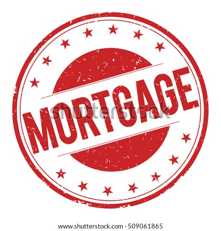 MORTGAGE stamp sign text word logo red.