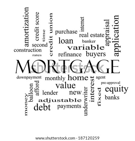 Mortgage Word Cloud Concept in black and white with great terms such as loan, home, banker and more. - stock photo