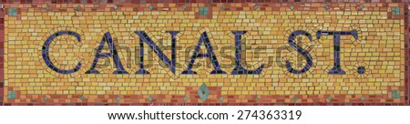 Mosaic sign for the Canal Street subway stop in Lower Manhattan, New York, NY, USA. - stock photo