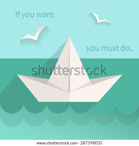 Motivating card into flat style. The sea ship, birds, waves, text.  Illustration