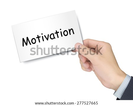 motivation card in hand isolated over white background - stock photo
