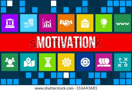 Motivation concept image with business icons and copyspace. - stock photo