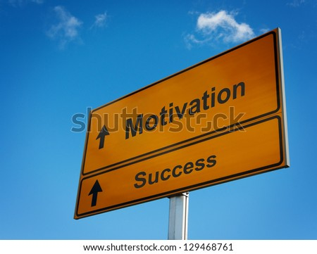 Motivation success road sign direction arrow pointer. Concept of business strategy.