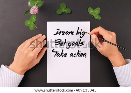 Motivation words  Dream Big, Set goals, Take action. Inspirational quotation. Success, Self development, Grow, Change, New beginning concept - stock photo