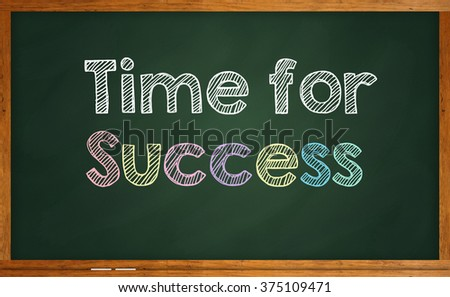 """Motivational quote """"Time for Success"""" written on chalkboard - stock photo"""