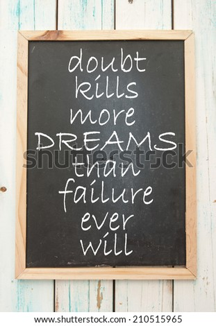 Motivational saying - stock photo