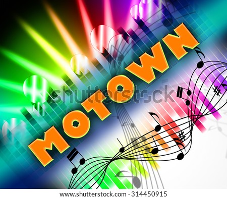 Motown Music Showing Sound Tracks And Tunes - stock photo