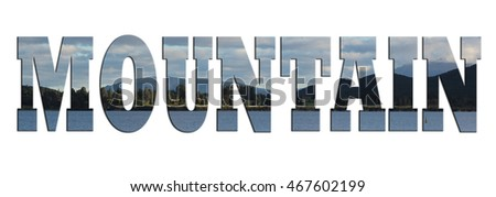 MOUNTAIN wording with landscape background. Suitable for banner.