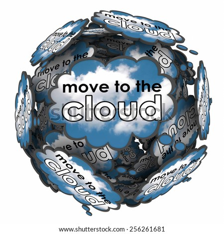 Move to the Cloud words in thought clouds or bubbles to illustrate shifting files, software or operating system to online or internet based servers or services - stock photo