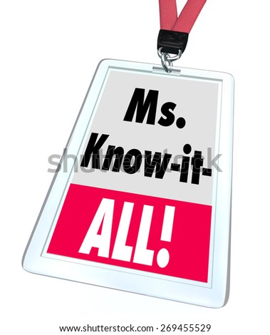 Ms. Know-It-All words on a nametag or badge on lanyard to be worn by a female worker, staff member or employee offering great customer assistance, support or service - stock photo