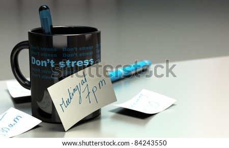 Mug with a reminder glued on it with the text meeting at seven pm - on the mug it's written don't stress - blue tone - stock photo