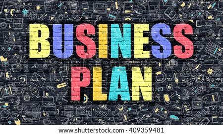 Multicolor Concept - Business Plan on Dark Brick Wall with Doodle Icons. Modern Illustration in Doodle Style. Business Plan Business Concept. Business Plan on Dark Wall. - stock photo