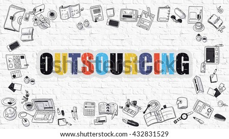 Multicolor Concept - Outsourcing - on White Brick Wall with Doodle Icons Around. Modern Illustration with Doodle Design Style. - stock photo