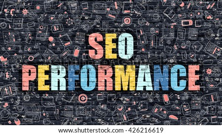 Multicolor Concept - SEO Performance on Dark Brick Wall with Doodle Icons. Modern Illustration in Doodle Style. SEO Performance Business Concept. SEO Performance on Dark Wall. - stock photo