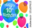 Multicolored Balloons For Celebrating 10th or Tenth Birthday - stock photo