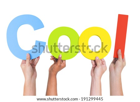 Multiethnic Hands Holding Text Cool - stock photo