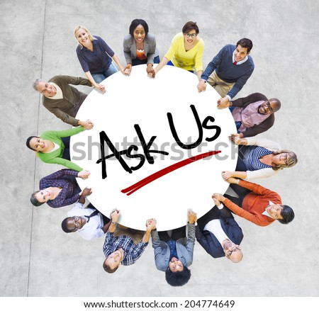 """Multiethnic People in Circle with """"Ask Us"""" Concept - stock photo"""