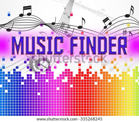 Music Finder Representing Search Out And Finds - stock photo