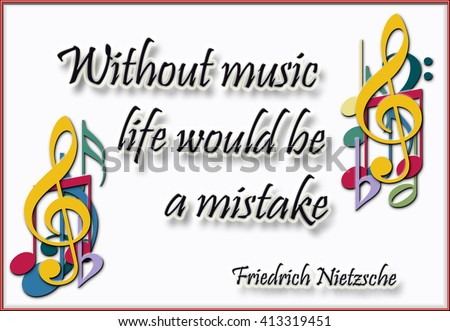 Music quote of Nietzsche decorated with musical notes and symbols - stock photo
