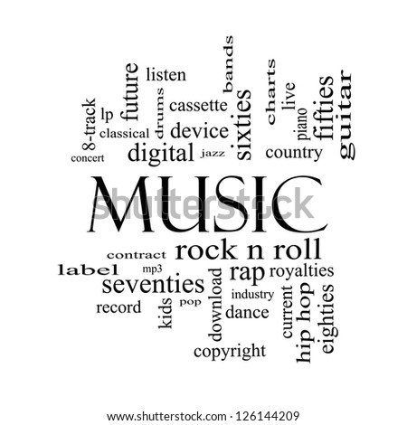 Music Word Cloud Concept in black and white with great terms such as rock n roll, rap, pop, download, lp and more. - stock photo