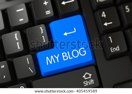My Blog Close Up of Computer Keyboard on a Modern Laptop. Concepts of My Blog, with a My Blog on Blue Enter Keypad on Modern Keyboard. 3D Illustration. - stock photo