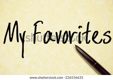 my favorites text write on paper  - stock photo