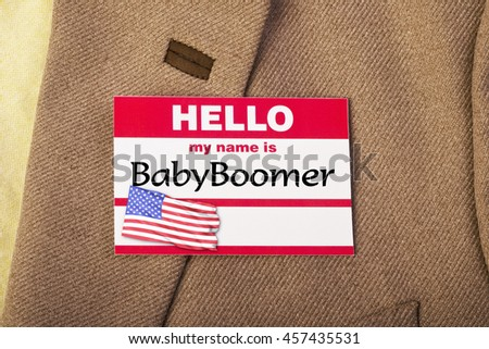 My name is Baby Boomer.