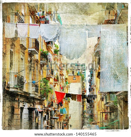 Napoli - traditional old italian streets, artistic picture in painting style - stock photo