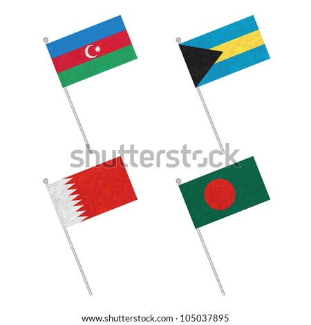Nation Flag. Flag pole recycled paper on white background. ( Azerbaijan , Bahamas , Bahrain , Bangladesh )