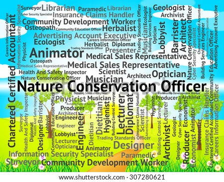 Nature Conservation Officer Meaning Eco Friendly And Administrator