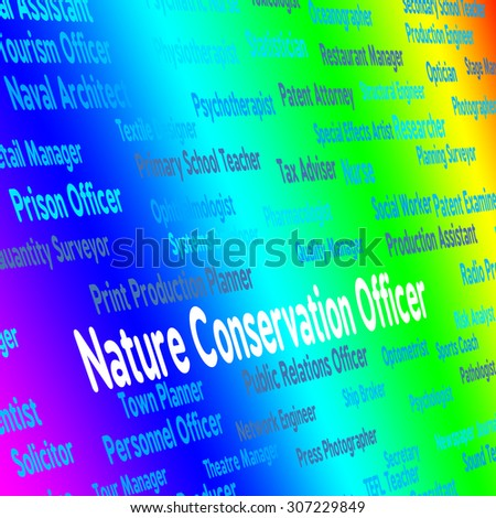 Nature Conservation Officer Showing Go Green And Rural - stock photo