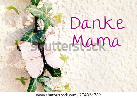 nature greeting card background - german for thank you mom - stock photo