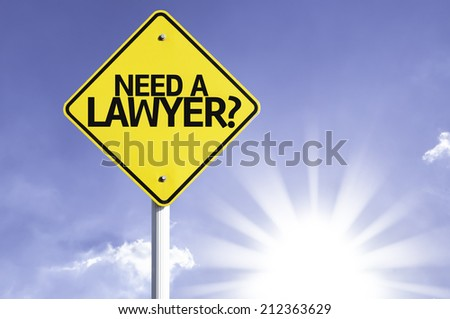Need a Lawyer? road sign with sun background  - stock photo