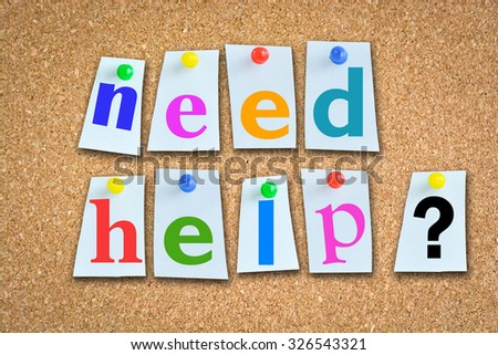 need help question with memo papers on cork billboard and pins - stock photo